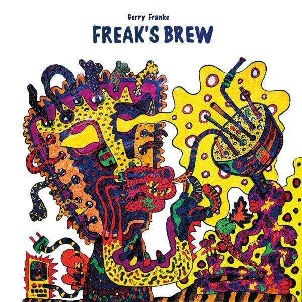 Gerry Franke - Freak's Brew (LP) Money Sex
