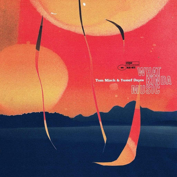Tom Misch & Yussef Dayes - What Kinda Music (2xLP) Moonbeam Music