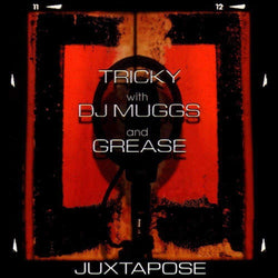 Tricky, DJ Muggs & Grease - Juxtapose (LP) Music On Vinyl