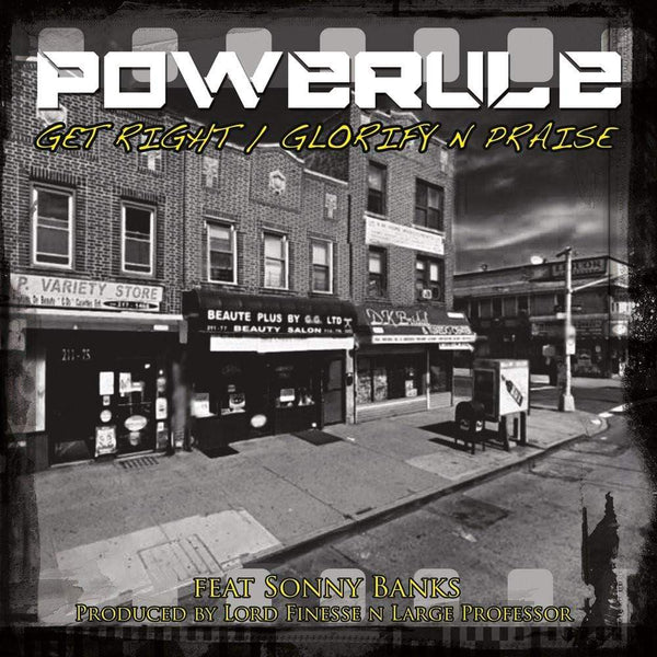 "Powerule - Glorify N Praise b/w Get Right (7"") Musicinyaear Recordings"
