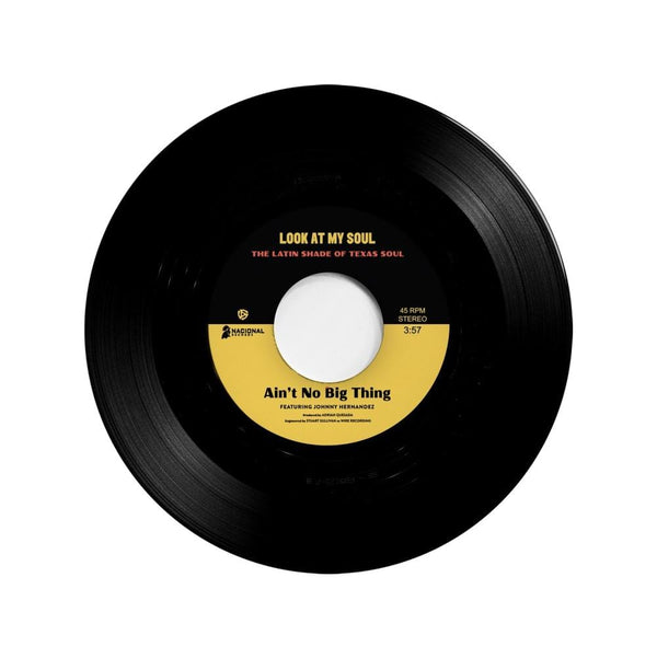 "Johnny Hernandez/Black Pumas featuring Kam Franklin - Ain't No Big Thing b/w Look At My Soul (7"") Nacional Records"