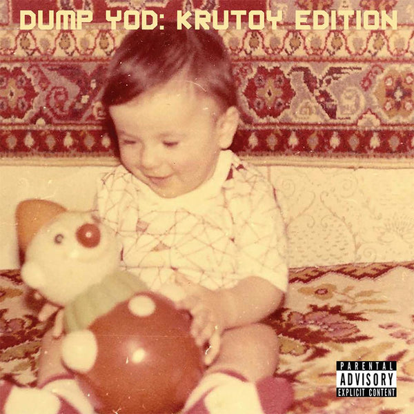 Your Old Droog - Dump YOD: Krutoy Edition (CD) Nature Sounds