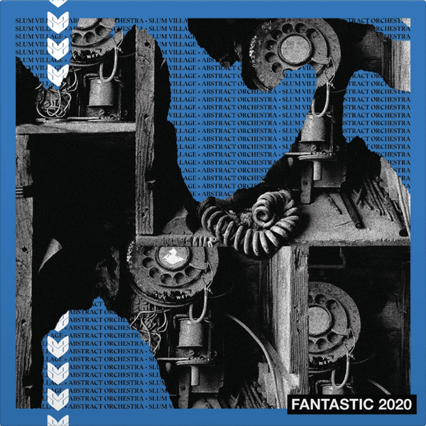 Slum Village & Abstract Orchestra - Fantastic 2020 (CD) Ne'Astra Music Group