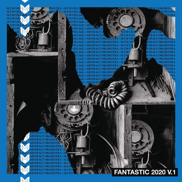 Slum Village & Abstract Orchestra - Fantastic 2020, V.1 (LP - Blue Vinyl) Ne'Astra Music Group