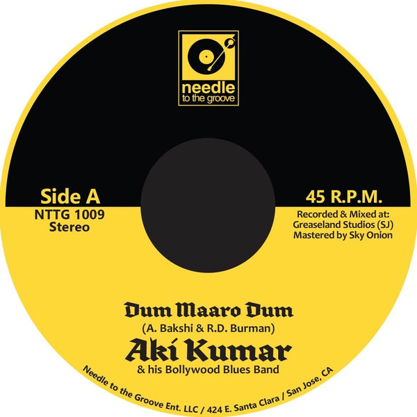 "Aki Kumar - Dum Maaro Dum b/w Sajan Re Jhoot Mat Bolo (7"" - Gold Vinyl) Needle to the Groove"