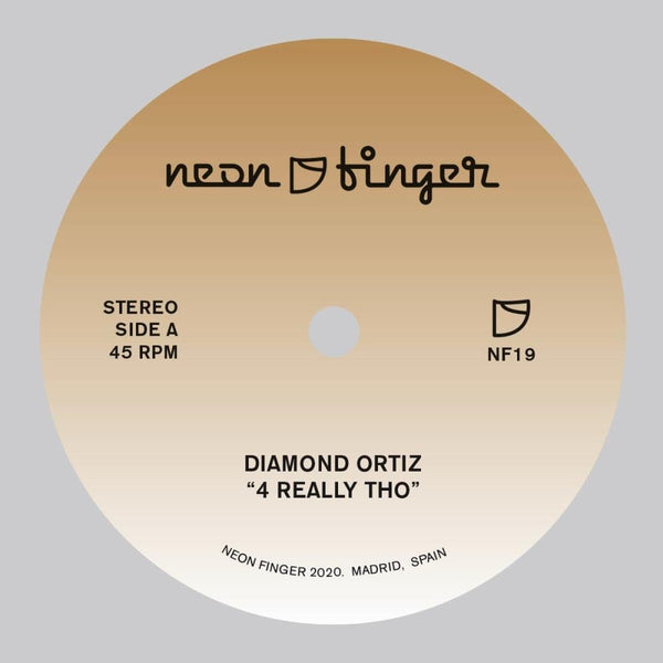 "Diamond Ortiz - 4 Really Tho (7"") Neon Finger"