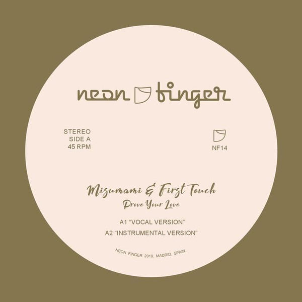 Misumami, & First Touch - Prove Your Love + Remixes (Digital) Neon Finger