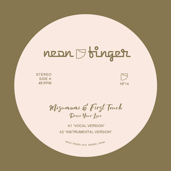 Misumami & First Touch - Prove Your Love + Remixes (EP) Neon Finger