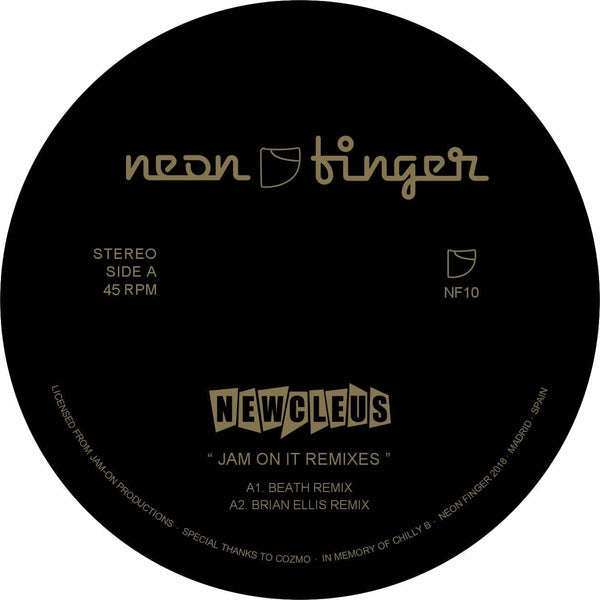 Newcleus - Jam On It Remixes (EP) Neon Finger