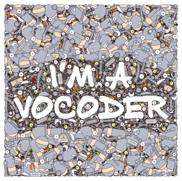 Various Artists - I'm A Vocoder (CD) Neon Finger