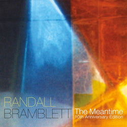 Randall Bramblett - The Meantime (10th Anniversary Edition) (LP) New West Records