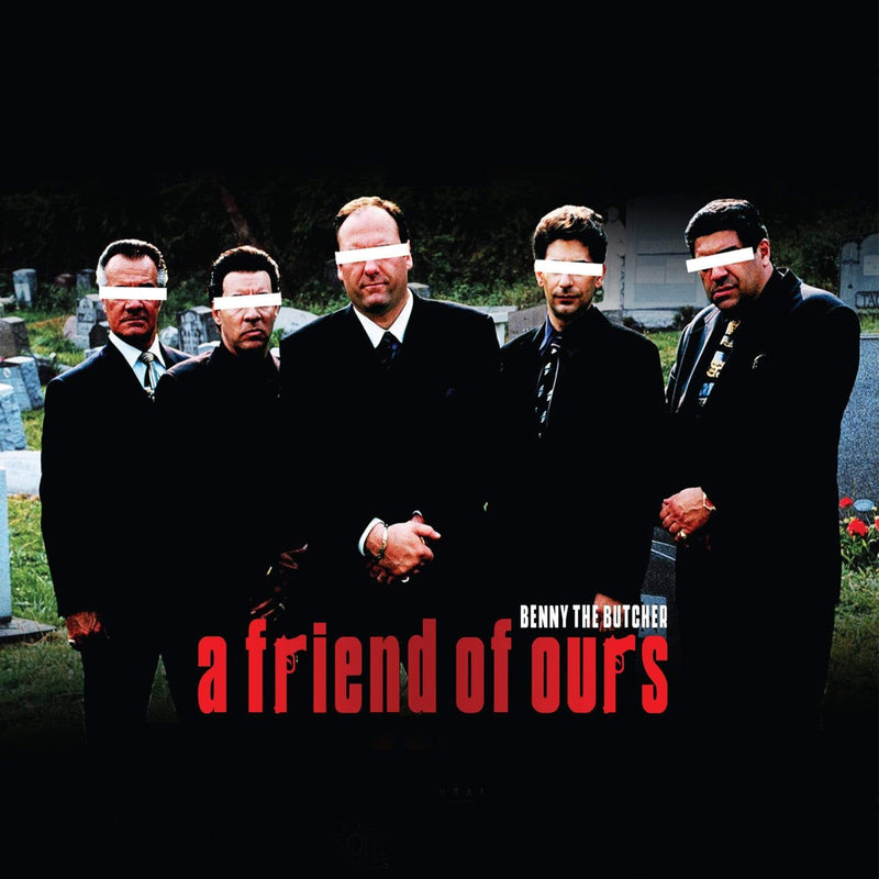 Benny The Butcher - A Friend Of Ours (CD) Next Records