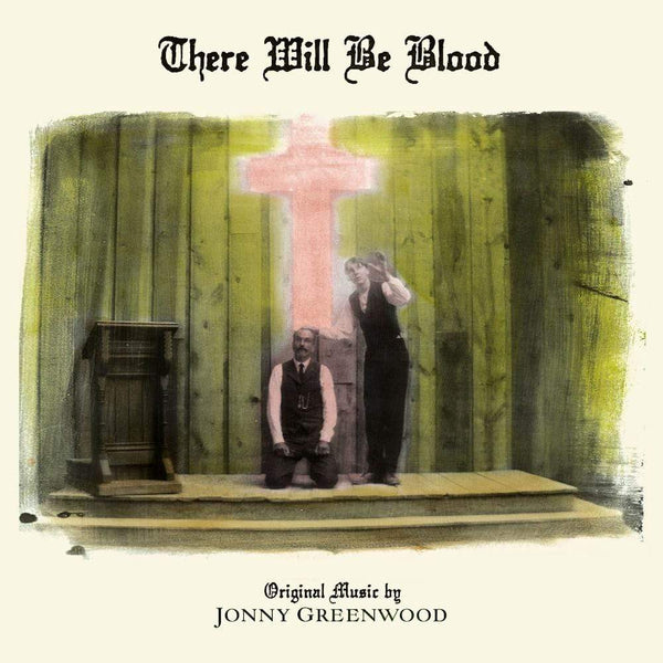 Jonny Greenwood - There Will Be Blood (LP) Nonesuch