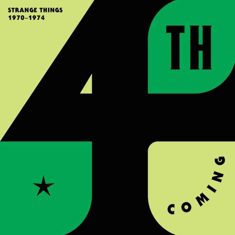 4th Coming - Strange Things: The Complete Works (1970-1974) (2xLP + Download Card) Now Again