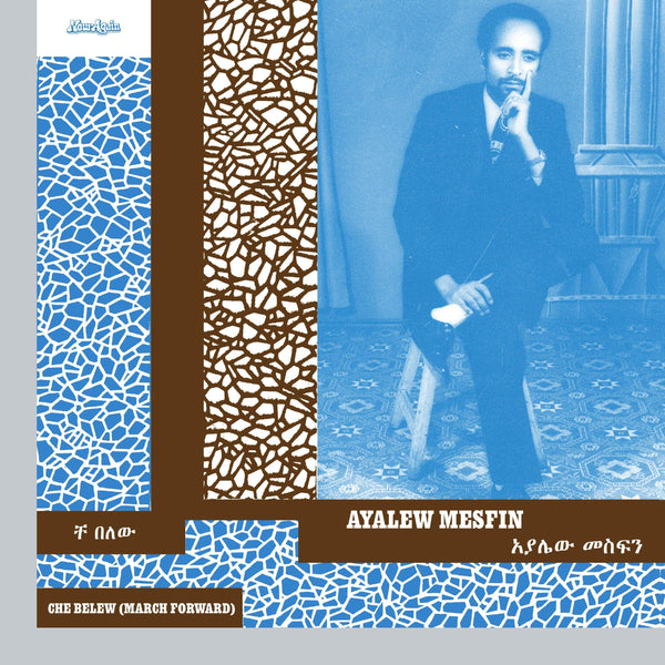 Ayalew Mesfin - Che Belew [March Forward] (CD) Now Again