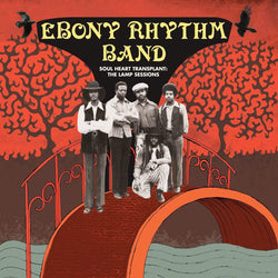 Ebony Rhythm Band - Soul Heart Transplant (2xLP) Now Again