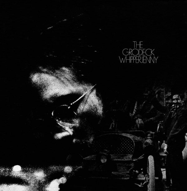Grodeck Whipperjenny - The Grodeck Whipperjenny (LP) Now Again