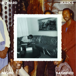 Richard Marks - Never Satisfied: The Complete Works: 1968-1983 (2xLP + 20-Page Booklet + DL Card) Now Again