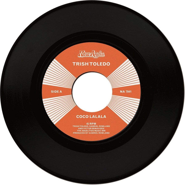 "Trish Toledo - Coco LaLaLa/Do The Wrong Thing (7"") Now Again"