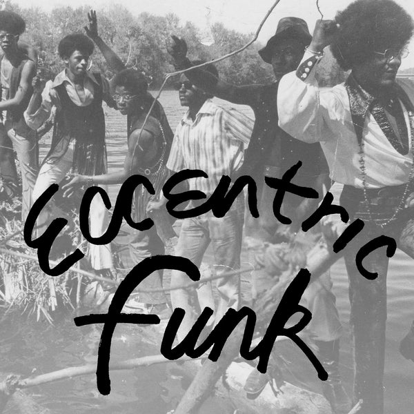 V/A - Eccentric Funk (LP - Limited Clear Vinyl) Numero Group