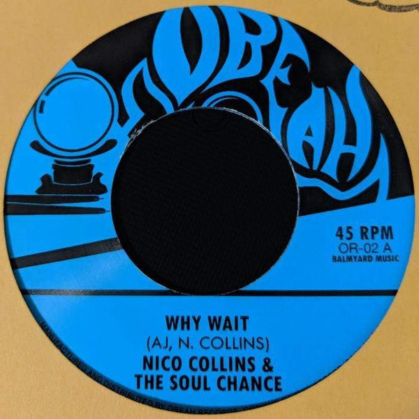 Nico Collins & The Soul Chance - Why Wait / The Soul Chance - Waiting In The Park (Digital) Obeah Records
