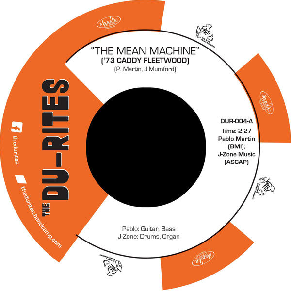 "The Du-Rites - The Mean Machine b/w Corinthian Leather (7"") Old Maid Entertainment"