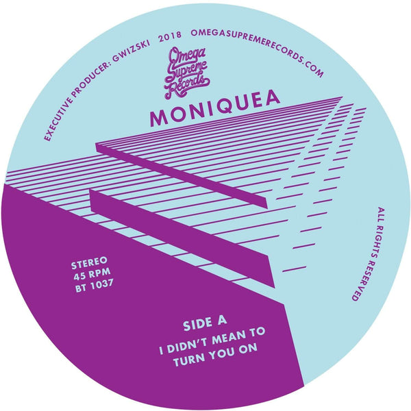 "Moniquea - I Didn't Mean To Turn You On b/w Break No Hearts (7"") Omega Supreme"