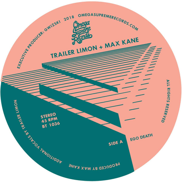 "Trailer Limon & Max Kane / East Liberty Quarters - Ego Death b/w Mids (7"") Omega Supreme"