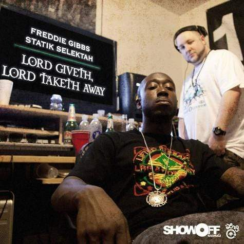 Freddie Gibbs & Statik Selektah - Lord Giveth, Lord Taketh Away (LP - 180 Gram Black Vinyl) Omerta, Inc.