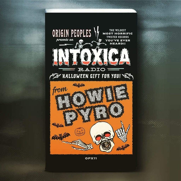 Howie Pyro - Origin Peoples presents: INTOXICA RADIO (2xCassette) Origin Peoples