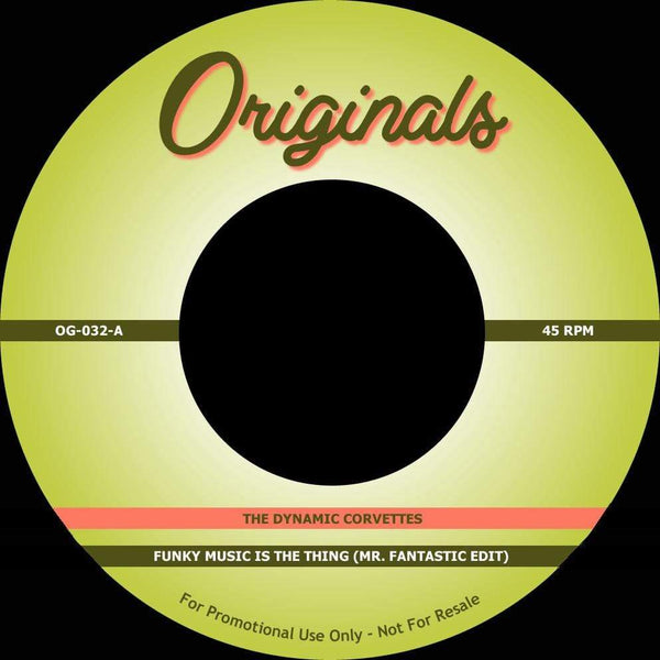 "The Dynamic Corvettes / The D.O.C. - Funky Music Is The Thing (Mr. Fantastic Edit) / Lend Me An Ear (7"") Originals"