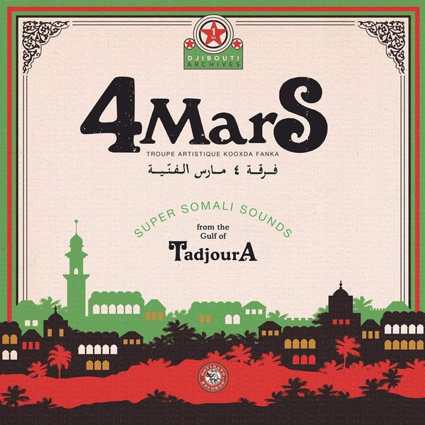 4 Mars - Super Somali Sounds from the Gulf of Tadjoura (CD) Ostinato Records