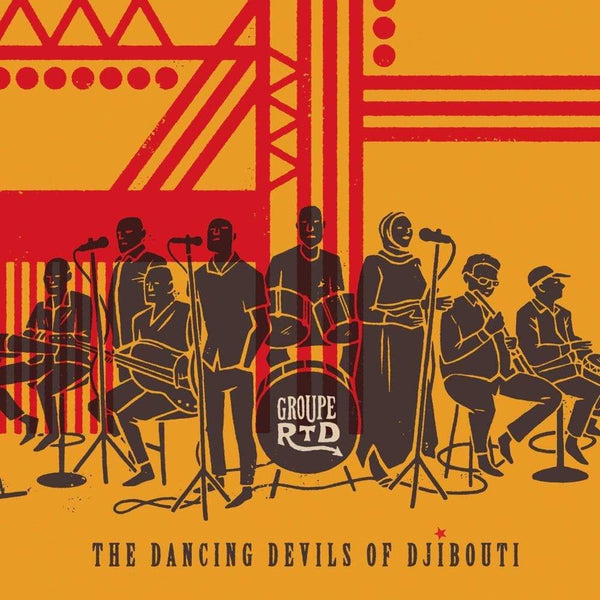 Groupe RTD - The Dancing Devils of Djibouti (2xLP) Ostinato Records