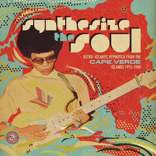 V/A - Synthesize the Soul: Astro-Atlantic Hypnotica from the Cape Verde Islands 1973 - 1988 (2xLP) Ostinato Records