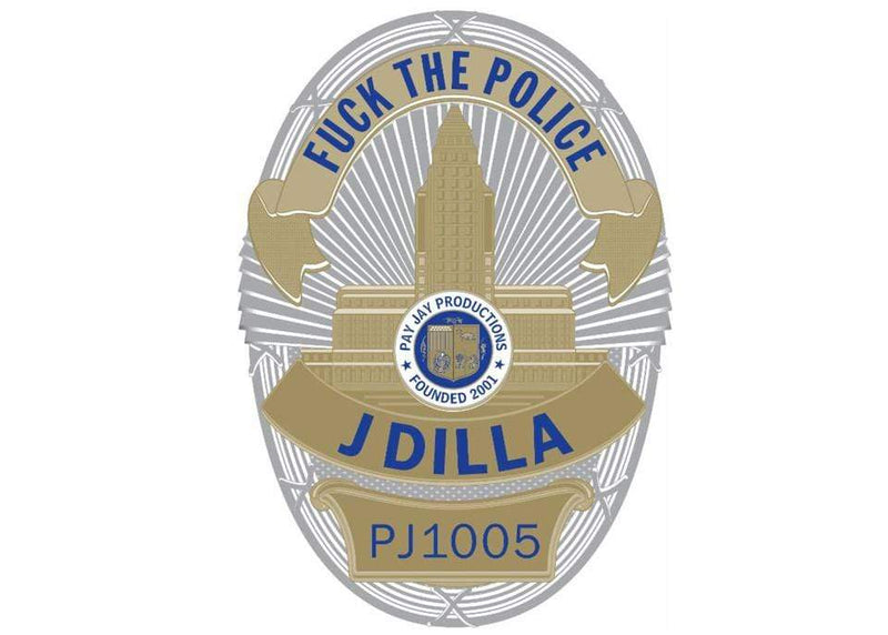 "J Dilla - Fuck The Police (9"" - Badge-Shaped Picture Disc Vinyl) Pay Jay Productions"