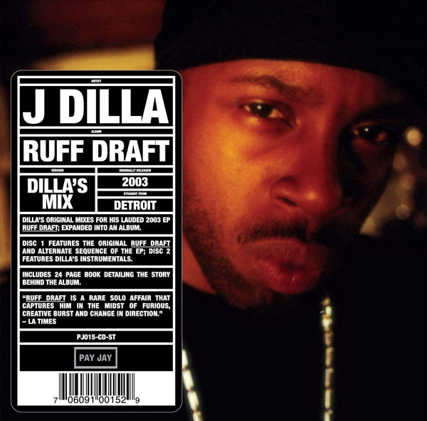 J Dilla - Ruff Draft: Dilla's Mix (2xCD + Instrumentals) Pay Jay Productions