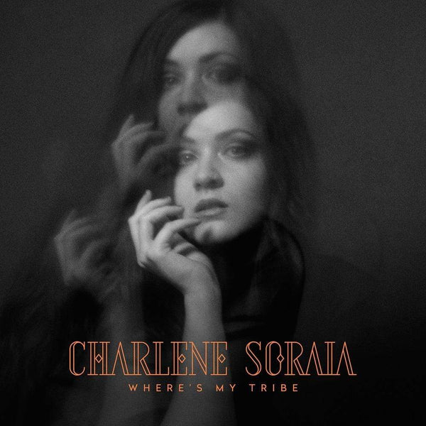 Charlene Soraia - Where's My Tribe (LP) Peacefrog Records