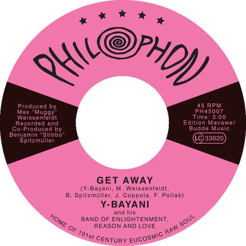"Y-Bayani And His Band of Enlightenment, Reason And Love - Get Away b/w Obar No Ni (7"") Philophon"