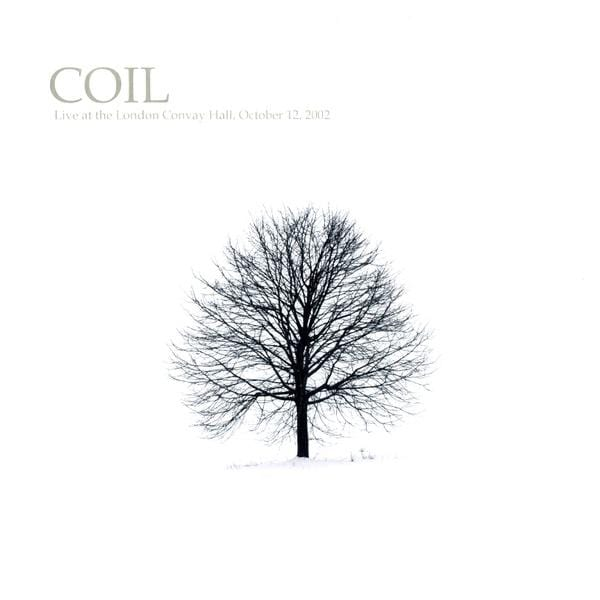 Coil - Live at the London Convay Hall, October 12, 2002 (LP) Planet Claire