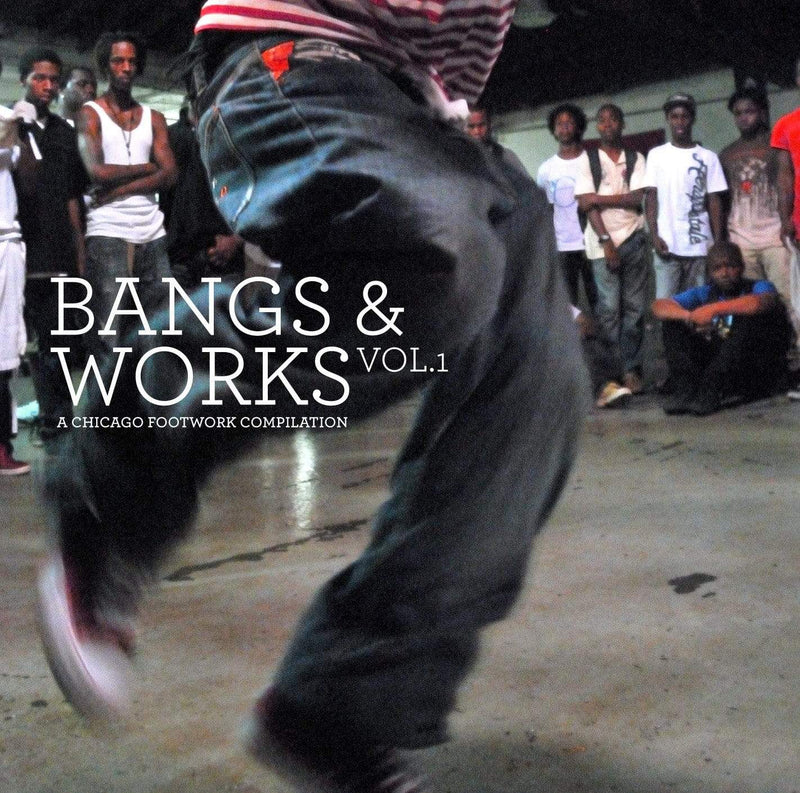 V/A - Bangs & Works, Vol. 1: A Chicago Footwork Compilation (3xLP) Planet Mu