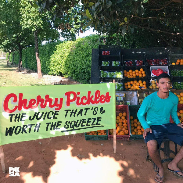 Cherry Pickles - The Juice That's Worth The Squeeze (LP) PNKSLM Recordings