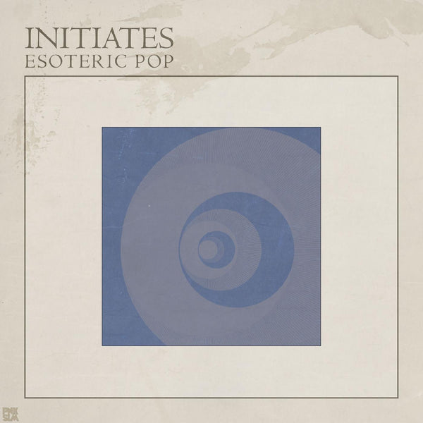 Initiates - Esoteric Pop (LP) PNKSLM Recordings