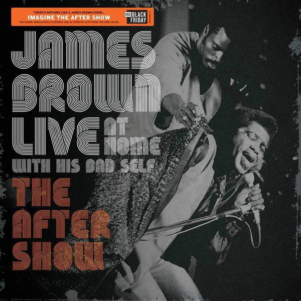 James Brown - Live At Home With His Bad Self: The After Show (LP) Polydor
