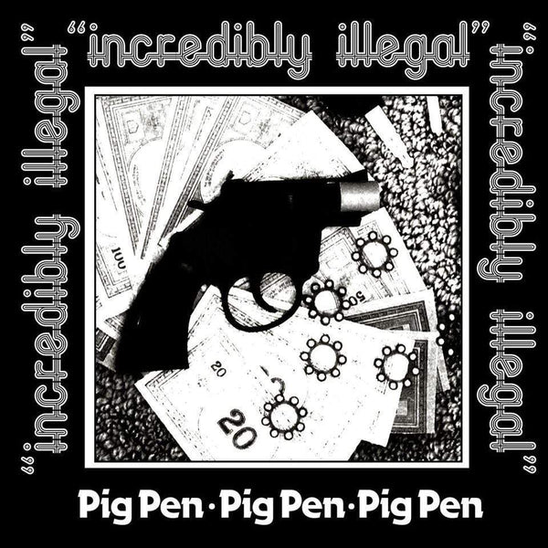 Pig Pen - Incredibly Illegal (Cassette) Producers I Know