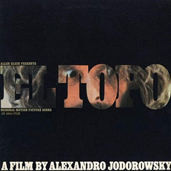 Alejandro Jodorowsky - El Topo: Original Motion Picture Soundtrack (LP - 180 Gram Vinyl + Booklet) Real Gone Music