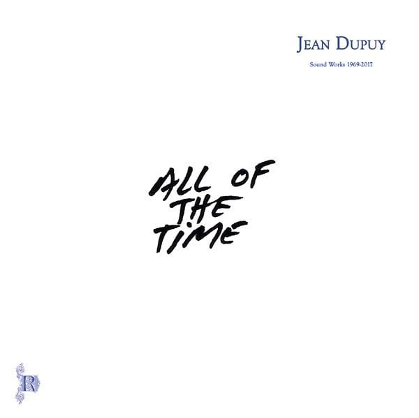 Jean Dupuy - All Of The Time (LP) Recital
