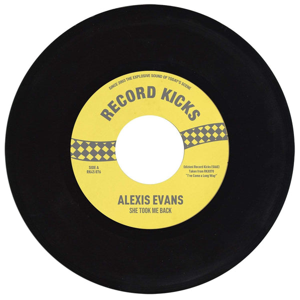 "Alexis Evans - She Took Me Back b/w It's All Over Now (7"") Record Kicks"