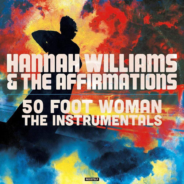 Hannah Williams & The Affirmations - 50 Foot Woman - The Instrumentals (LP) Record Kicks