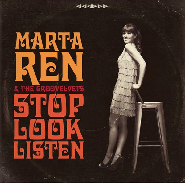 Marta Ren & The Groovelvets - Stop Look Listen (LP) Record Kicks