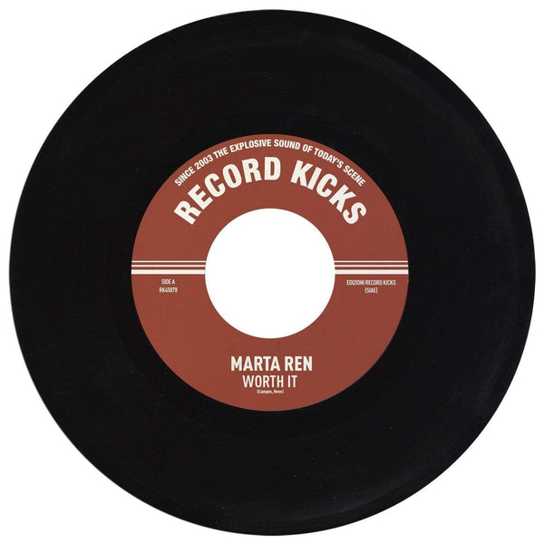 "Marta Ren - Worth It b/w Instrumental (7"") Record Kicks"